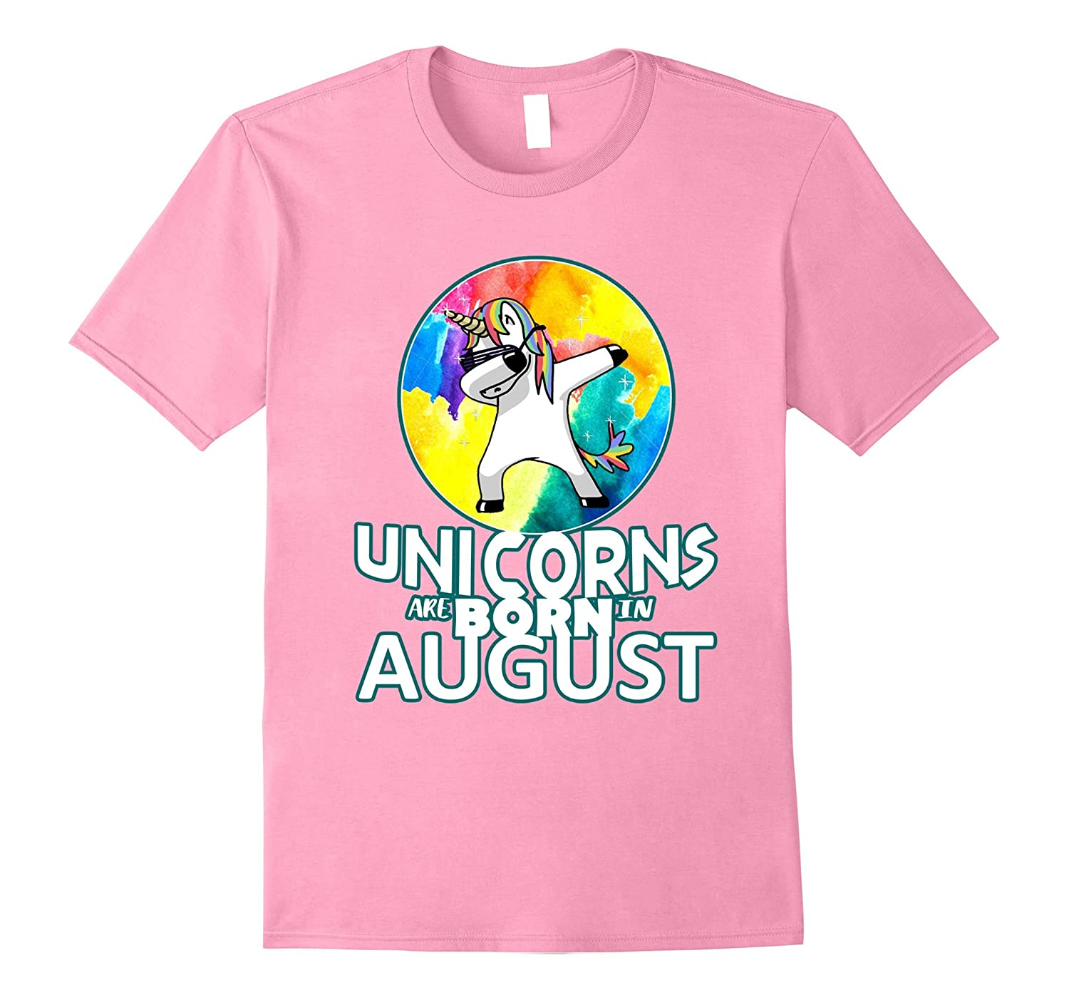 Unicorns Are Born In August Shirts