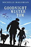 Goodnight Mister Tom (A Puffin Book) (English
