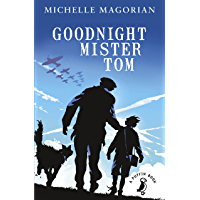 Goodnight Mister Tom (A Puffin Book Book 44)