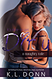 Dirty: A Naughty Tale