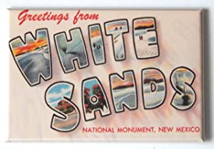 Greetings from White Sands New Mexico Fridge Magnet (2.5 x 3.5 inches)