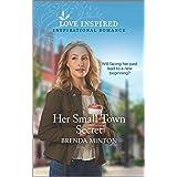 Her Small Town Secret (Love Inspired)