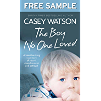 The Boy No One Loved: Free Sampler