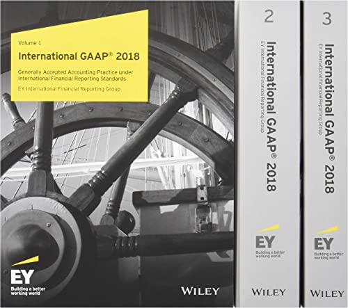 International Gaap 2018: Generally Accepted Accounting Practice Under International Financial Reporting Standards: Global Edition