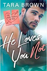 He Loves You Not (Serendipity Book 2) Kindle Edition
