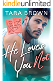 He Loves You Not (Serendipity Book 2)