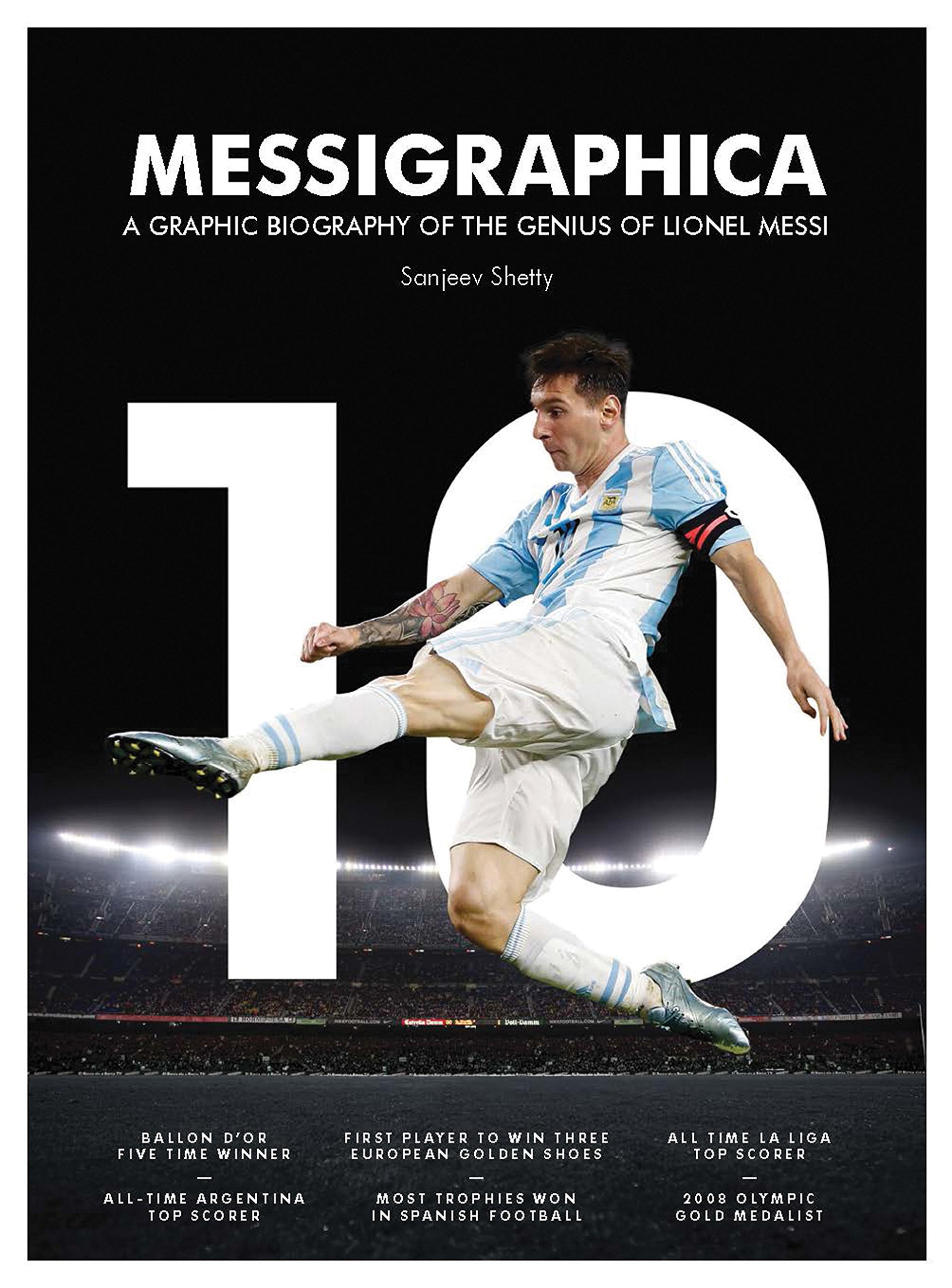 Read Online Messigraphica: A graphic biography of the genius of Lionel Messi pdf epub