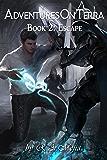 Adventures on Terra - Book 2: Escape (English Edition)