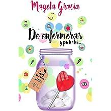 De Enfermeras Y Pacientes (Spanish Edition) Dec 22, 2015
