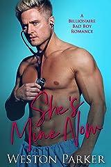 She's Mine Now Kindle Edition