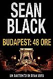 Budapest: 48 ore