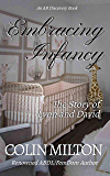 Embracing Infancy: The Story of Lynn and David