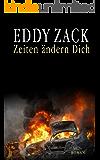 Zeiten ändern Dich: Streng geheim (German Edition)