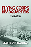 Flying Corps Headquarters 1914-1918