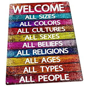 Homebody Accents All Welcome Metal Sign, Equality, Unity, Peace, Positive Living, Love Trumps Hate