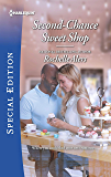 Second-Chance Sweet Shop (Wickham Falls Weddings Book 8)