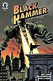 Black Hammer #2 (English Edition)