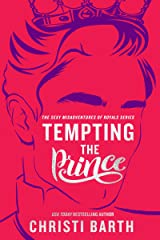 Tempting the Prince (Sexy Misadventures of Royals Book 3) Kindle Edition
