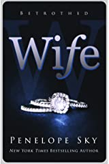 Wife (Betrothed Book 1) Kindle Edition