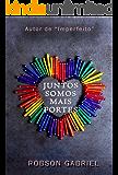 Juntos Somos Mais Fortes: Um conto em Homenagem ao Mês do Orgulho LGBTQ*