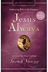 Jesus Always (with Bonus Content): Embracing Joy in His Presence Kindle Edition