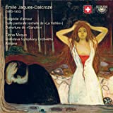 Jaques-Dalcroze: Tragedie d'amour; Suite pastorale; Overture de Sancho