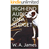HIGH-END AUDIO ON A BUDGET