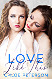 Love Like This (Small Town Romances Book 3)