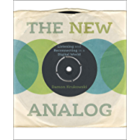 The New Analog: Listening and Reconnecting in a Digital World book cover