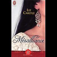 Mésalliance (AVENTURES ET PASSIONS t. 9540) (French Edition)