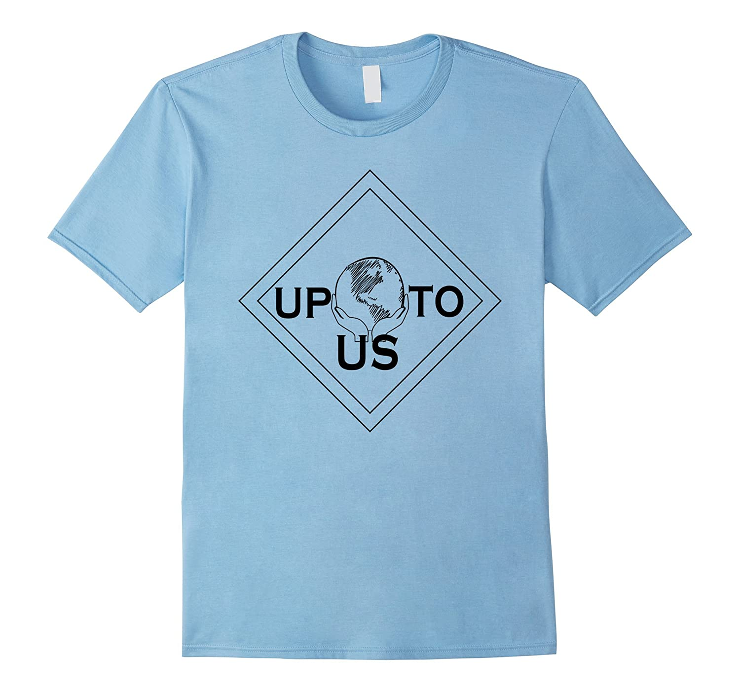 Up To Us NoDAPL Water is Life Environmentalist T-shirt-RT