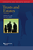 Trusts and Estates (Concepts and Insights)
