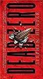 Dead Zero (Bob Lee Swagger Novels)
