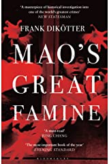 Mao's Great Famine: The History of China's Most Devastating Catastrophe, 1958-62 (Peoples Trilogy Book 1) Kindle Edition