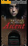 Ascent (Artifice Academy Book 1)