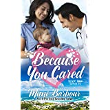 Because You Cared (Single Title Series Book 3)