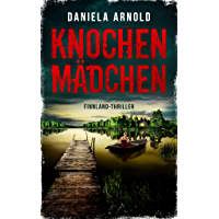 Knochenmädchen: Finnland-Thriller (German Edition)