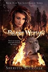 Beast Within (Loup-Garou Series Book 3) Kindle Edition