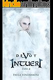 Devoy II: Intueri