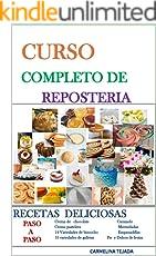 CURSO COMPLETO DE REPOSTERÍA (COCINA. REPOSTERIA Y BEBIDA nº 1)