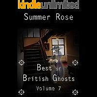 Best of British Ghosts: Volume 7