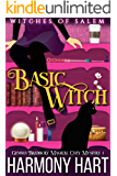 Basic Witch: Witches of Salem (Gemma Bradbury Magical Cozy Mysteries Book 1)