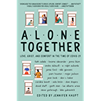 Alone Together: Love, Grief, and Comfort During the Time of COVID-19 book cover