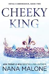 Cheeky King (Winston Isles Royals Book 2) Kindle Edition