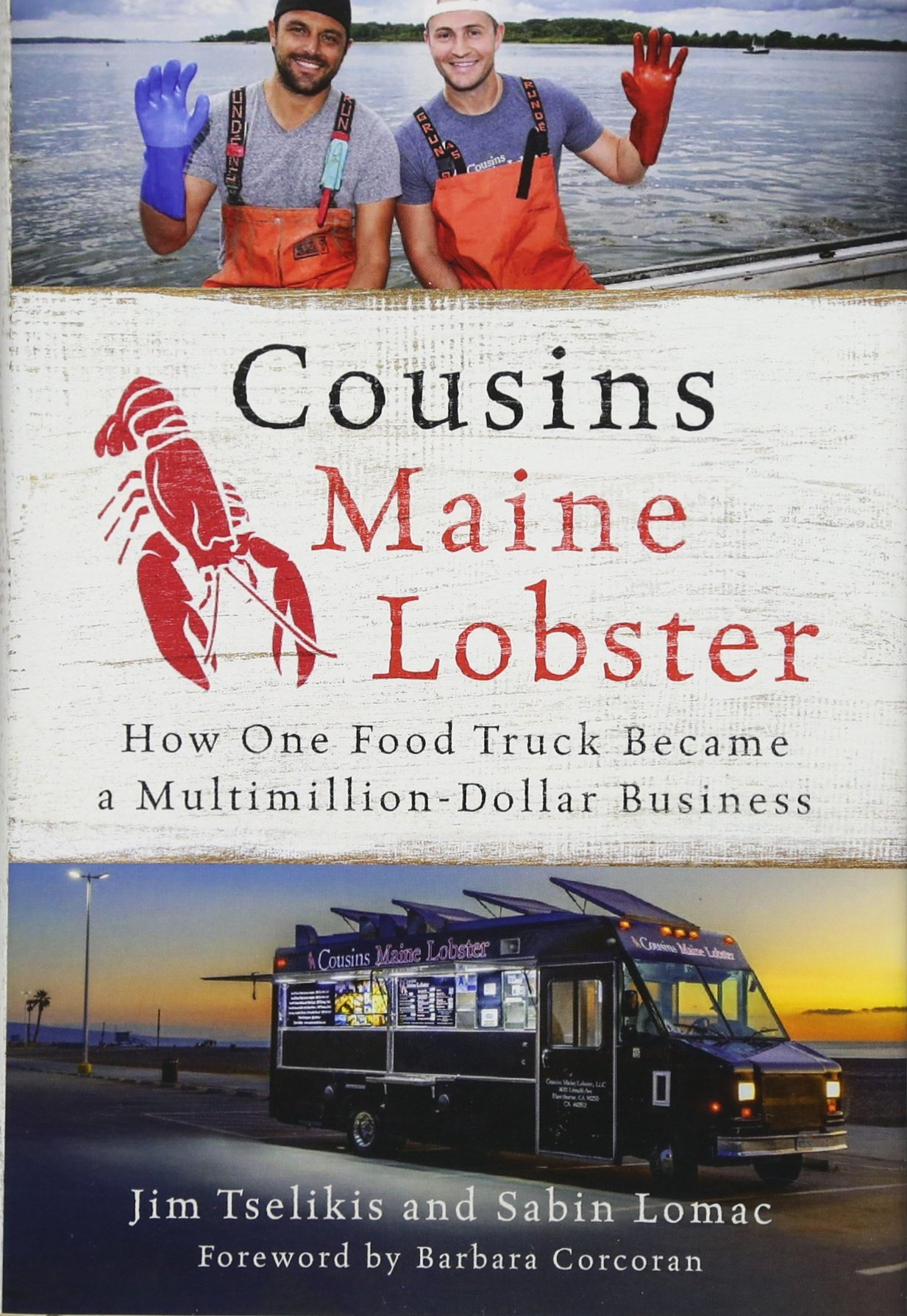 Download Cousins Maine Lobster: How One Food Truck Became a Multimillion-Dollar Business PDF
