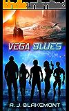 Vega Blues: Vega Blues Book 1