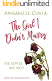 The Girl I Didn't Marry (Jessie & Nick Book 1) (English Edition)