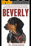 Beverly: Charlie Diamond Mystery 2 (Charlie Diamond Mysteries)