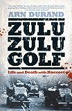 Zulu Zulu Golf: Life and Death with Koevoet