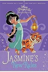 Disney Princess Beginnings: Jasmine's New Rules (Disney Princess) (A Stepping Stone Book(TM)) Paperback